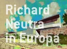 Fachbuch Richard Neutra in Europa, Bauten und Projekte von 1960 bis 1970, NEU