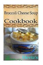 NEW Broccoli Cheese Soup by Heviz's