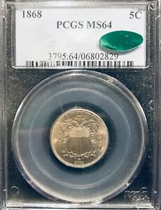 1868 MS 64 PCGS & CAC Shield Nickel with light toning
