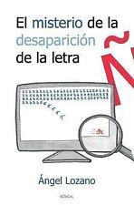 A Través Del Macroscopio. 1: El Misterio de la Desaparición de la Letra ñ :...