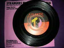 """Pop 45 Jenny Burton Patrick Jude """"Strangers In A Strange World"""" Atlantic NM"""
