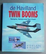 De Havilland Twin Booms: Vampire, Venom and Sea Vixen  Adrian Balch