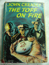 The Toff on Fire John Creasey Vintage 1st UK hcdj 1957 A15