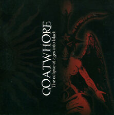 GOATWHORE The Eclipse of Ages Into Black CD