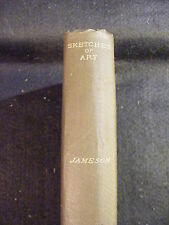 Sketches of Art and Character by Mrs. Jameson (1898, Hardcover)