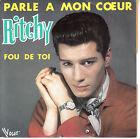 """7"""" 45 TOURS FRANCE RITCHY """"Parle A Mon Coeur / Fou De Toi"""" 1984 POP"""