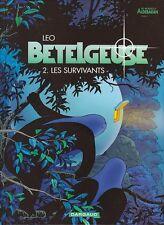 Bételgeuse 2. Les Survivants. LEO 2001. NEUF