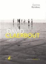 DAVID CLAERBOUT - L'OEIL INFINITO - RONDEAU DE CORINNE - LIBRO DE ARTE FOTOS