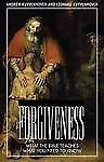Forgiveness / What the Bible Teaches: The Compassionate Congregation by Mulder