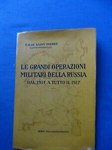 CONTRAMMIRAGLIO DI SAINT PIERRE-GRANDI OPERAZIONI MILITARI DELLA RUSSIA 1914/17