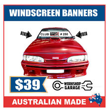CUSTOM  WINDSCREEN BANNERS FOR WORKSHOP - CAR CLUBS - MAN CAVE - SHOW BANNERS