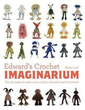 Edward's Crochet Imaginarium: Flip the pages to make over a million mix-and: New