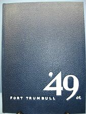 1949 Fort Trumbull '49er, Univ. of Connecticut Branch in New London, CT Yearbook