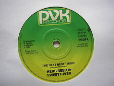 """HERB REED & SWEET RIVER: The next Best Thing (PVK)  1977 Sweet Soul 7"""""""