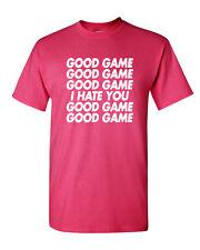 Good Game I Hate You T-Shirt Funny Sports Team Ball Tee Shirt