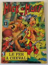 Mick Muff 3 EO Le Fer à cheval Aredit Comics Humour