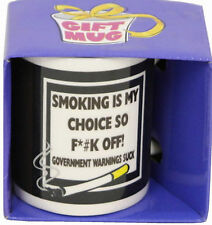 SMOKING IS MY CHOICE SO F**K OFF MUG NOVELTY HOT DRINKS DRINKING CUP TY7072