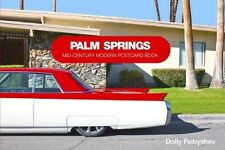 Palm Springs: Mid-Century Modern Postcard Book by Dolly Faibyshev (English) Nove