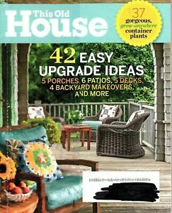 This Old House Magazine June 2014 - 42 Easy Upgrade Ideas- Porches, Patios, Deck