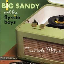 Big Sandy, Big Sandy & His Fly-Rite Boys - Turntable Matinee [New CD]