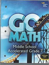 Grade 7 HMH Go Math Accelerated Student Worktext Edition Middle School 7th 2014
