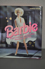 Barbie: Four Decades of Fashion, Fantasy, and Fun by Marco Tosa (1998,.