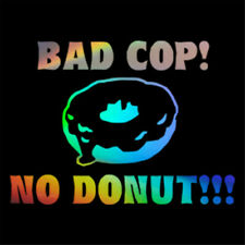 Bad Cop No Donut Funny Decal Car Window Laptop Truck Bumper Vinyl Wall Sticker