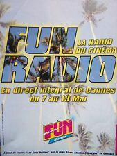 PUBLICITE RADIO    FUN RADIO  DIRECT DE CANNES    ANNEE 1997    REF 12389