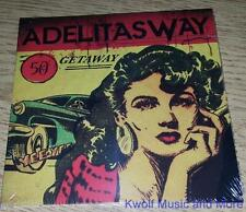 "ADELITAS WAY  ""Getaway""   NEW   (CD, 2016)"