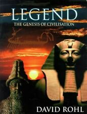 Legend: The Genesis of Civilisation by Rohl, David Hardback Book The Fast Free