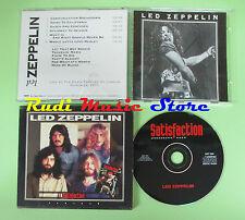 CD LED ZEPPELIN Satisfaction n 3 italy 1995 SAT 003 (Xs1) no lp mc dvd