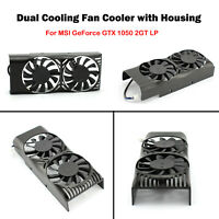 Dual Fan Cooling Fan Graphic Card Cooler w/ Case For MSI GeForce GTX 1050 2GT LP