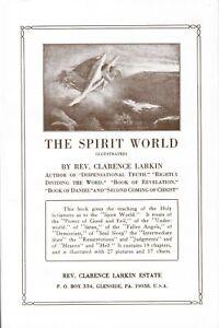 The Spirit World, by Clarence Larkin [Hardcover]