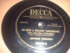 78RPM Decca 25336 Arthur Godfrey, I'd Give a Million/Lay My Head Beneath a Ros V