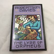 1989 BOOK-THE LYRE OF ORPHEUS-BY ROBERTSON DAVIES-HARDCOVER BOOK W/ DUST JACKET