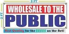 WHOLESALE TO THE PUBLIC Banner Sign NEW RW&B
