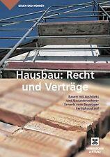 Hausbau: Recht und Verträge: Bauen mit Architekt und Bau... | Buch | Zustand gut