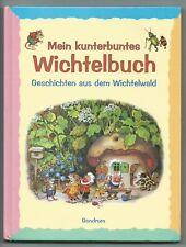 Mein kunterbuntes Wichtelbuch, Gondrom, Lizenzausgabe, 2001