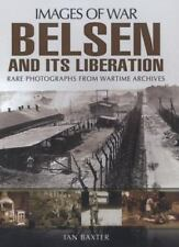 Belsen and its Liberation (Images of War), , Baxter, Ian, Very Good, 2014-10-19,