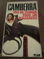 Camberra: pas de témoin pour un massacre/ Plon