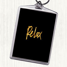 Black Gold Bold Relax Quote Bag Tag Keychain Keyring