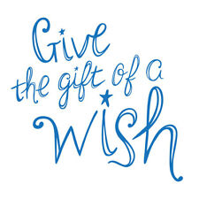 Make a Wish Foundation Donation! Give the Gift of a Wish! 1 Per Buyer