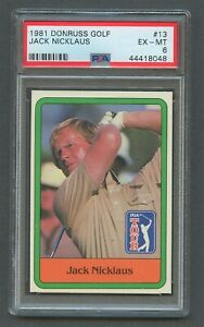 1981 Donruss Golf JACK NICKLAUS RC #13 PSA 6 EX-MT HOF Rookie
