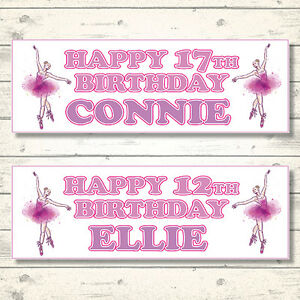 2 PERSONALISED 800mm x 297mm BALLET DANCER BIRTHDAY BANNERS - ANY NAME - ANY AGE