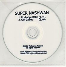 (GO728) Super Nashwan, Rockabye Baby / Girl Galileo - 2006 DJ CD