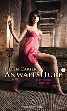 Anwaltshure 2 | Erotischer Roman von Helen Carter | blue panther books