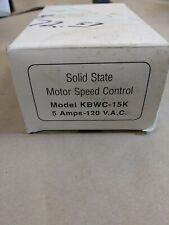Solid State Motor Speed Control Model KBWC-15K 5.0 FLA  Amp 120 V.A.C.