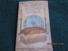 "1940s ""The Art of Making Bread"" from Northwestern Yeast Co. Chicago Recipe Book"