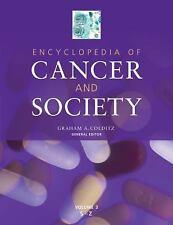 Encyclopedia of Cancer and Society (Colditz, Encyclopedia of Cancer and Society)