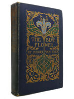 Henry Van Dyke THE BLUE FLOWER  1st Edition Early Printing